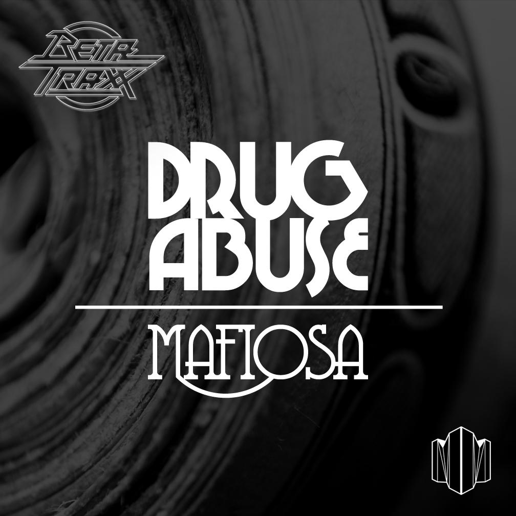 BetatraXx- Drug Abuse / Mafiosa EP